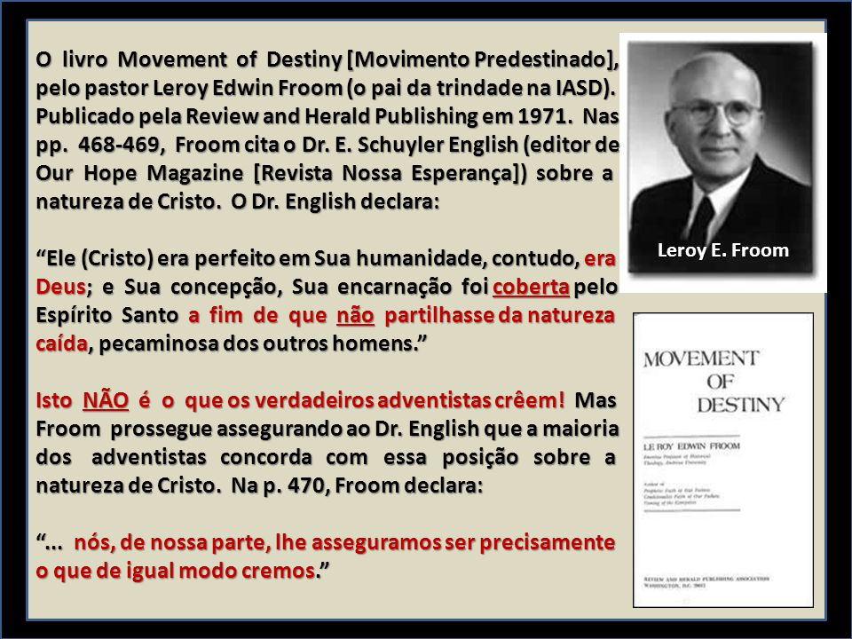 O livro Movement of Destiny [Movimento Predestinado],